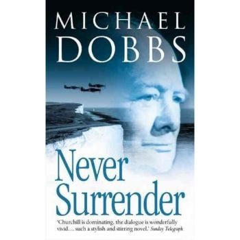 NEVER SURRENDER. (M.Dobbs)
