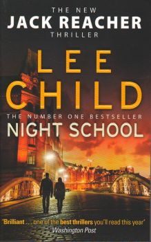 "NIGHT SCHOOL. ""Jack Reacher"", Book 21"