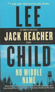 "NO MIDDLE NAME. ""Jack Reacher"""