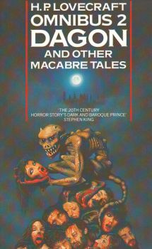 OMNIBUS 2: DAGON AND OTHER MACABRE TALES. (H.Lov