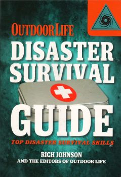 OUTDOOR LIFE DISASTER SURVIVAL GUIDE
