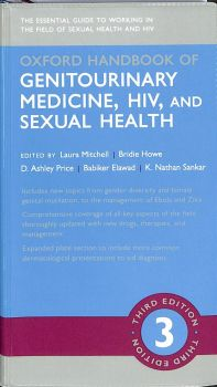OXFORD HANDBOOK OF GENITOURINARY MEDICINE, HIV, AND SEXUAL HEALTH, 3rd Edition