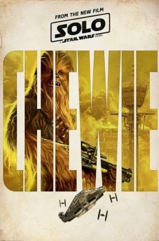 SOLO (A STAR WARS STORY) CHEWIE TEASER MOVIE POSTER