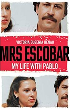 MRS ESCOBAR: My Life with Pablo