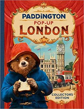PADDINGTON POP-UP LONDON: Movie tie-in, Collector`s Edition