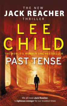 "PAST TENSE. ""Jack Reacher"", Book 23"