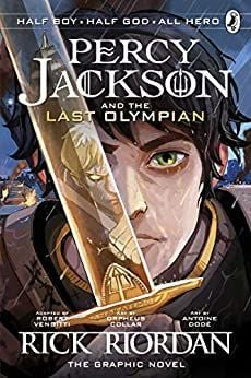 PERCY JACKSON AND THE LAST OLYMPIAN: The Graphic Novel
