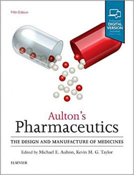 AULTON`S PHARMACEUTICS: The Design and Manufacture of Medicines, 5th Revised edition