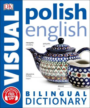"POLISH-ENGLISH BILINGUAL VISUAL DICTIONARY. ""DK Bilingual Dictionaries"""
