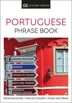 "PORTUGUESE PHRASE BOOK. ""DK Eyewitness Travel Guide"""