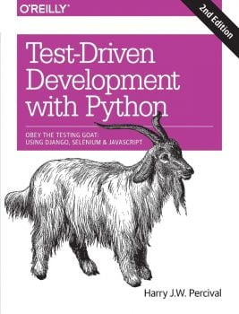 TEST-DRIVEN DEVELOPMENT WITH PYTHON 2ed.