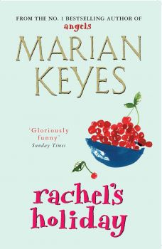 RACHEL`S HOLIDAY (M.Keyes)