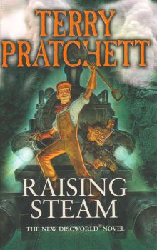 "RAISING STEAM. ""Discworld Novels"", Part 40"