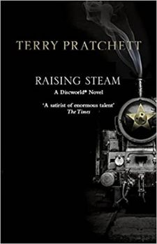 RAISING STEAM: Discworld novel 40
