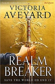 REALM BREAKER : From the author of the multimillion copy bestselling Red Queen series