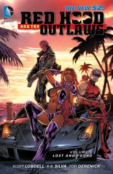 RED HOOD AND THE OUTLAWS VOLUME 6: Lost and Found