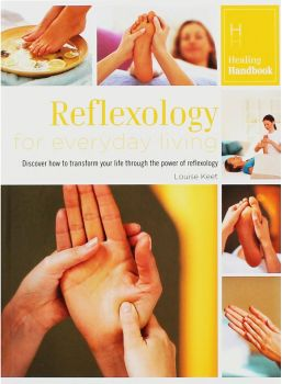 REFLEXOLOGY FOR EVERYDAY LIVING