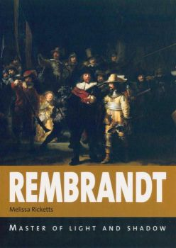 REMBRANDT: Master of Light and Shadow