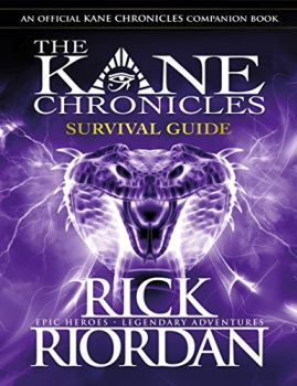 SURVIVAL GUIDE: The Kane Chronicles