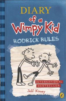 RODRICK RULES: Diary Of A Wimpy Kid. (Jeff Kinne