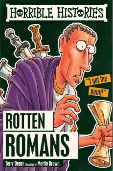 "ROTTEN ROMANS. ""Horrible Histories"""