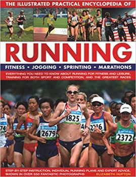 THE ILLUSTRATED PRACTICAL ENCYCLOPEDIA OF RUNNIN