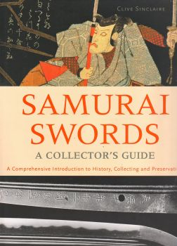 SAMURAI SWORDS: A Collector`s Guide