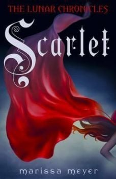 SCARLET: The Lunar Chronicles Book 2