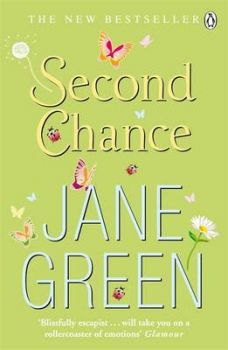 SECOND CHANCE. (Jane Green)