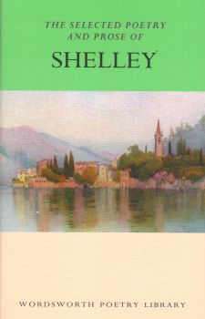 "SELECTED POETRY AND PROSE OF SHELLEY_ THE. ""W-th"