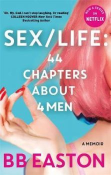 SEX/LIFE: 44 Chapters About 4 Men : Now a series on Netflix