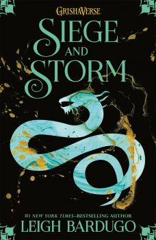 """SIEGE AND STORM. """"The Grisha"""", Book 2"""