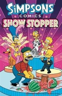 SIMPSONS COMICS: Showstopper