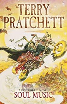 SOUL MUSIC: Discworld Novel 16