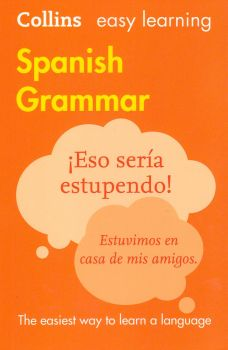 "SPANISH GRAMMAR. ""Collins Easy Learning"""