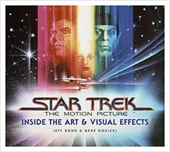 STAR TREK: The Art and Visual Effects