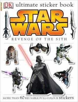 STAR WARS: REVENGE OF THE SITH. /sticker book/