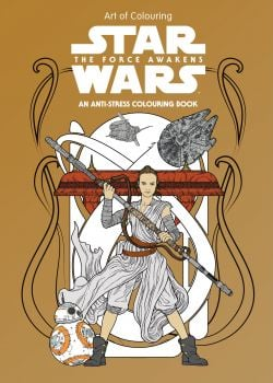STAR WARS THE FORCE AWAKENS: Art of Colouring