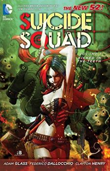 SUICIDE SQUAD: Kicked In The Teeth Vol. 01