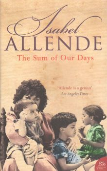 SUM OF OUR DAYS_THE. (Isabel Allende)