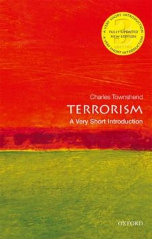"""TERRORISM. """"A Very Short Introduction"""""""