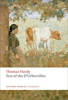 "TESS OF THE D`URBERVILLES. ""Oxford World`s Classics"""