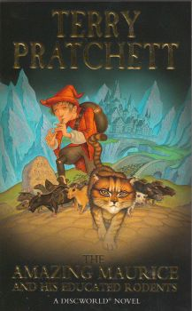 "THE AMAZING MAURICE AND HIS EDUCATED RODENTS. ""Discworld Novels"", Part 28"