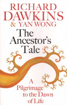 THE ANCESTOR`S TALE: A Pilgrimage to the Dawn of Life