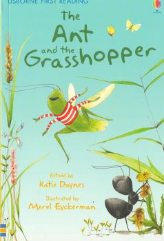 """THE ANT AND THE GRASSHOPPER. """"Usborne First Reading"""", Level 1"""