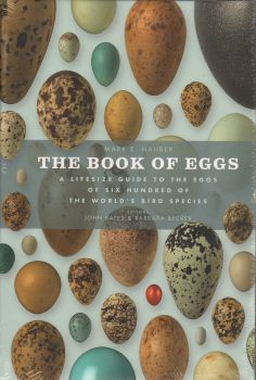 THE BOOK OF EGGS: A Life-size Guide to the Eggs of Six Hundred of the World`s Bird Species