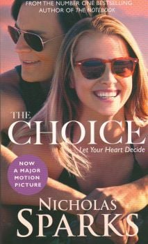 THE CHOICE: Film Tie-In