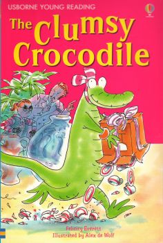 """THE CLUMSY CROCODILE. """"Usborne Young Reading Series 2"""""""