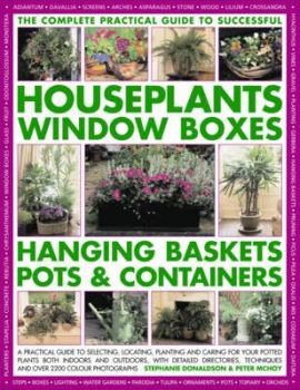 THE COMPLETE GUIDE TO SUCCESSFUL HOUSEPLANTS, WI
