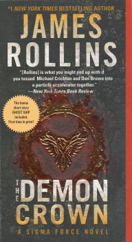 """THE DEMON CROWN. """"Sigma Force"""", Book 12"""